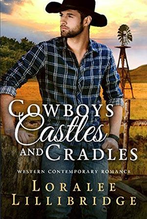 Cowboys Castles and Cradles